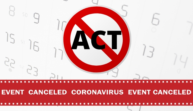 Your ACT Was Canceled Because of COVID-19...Now What?