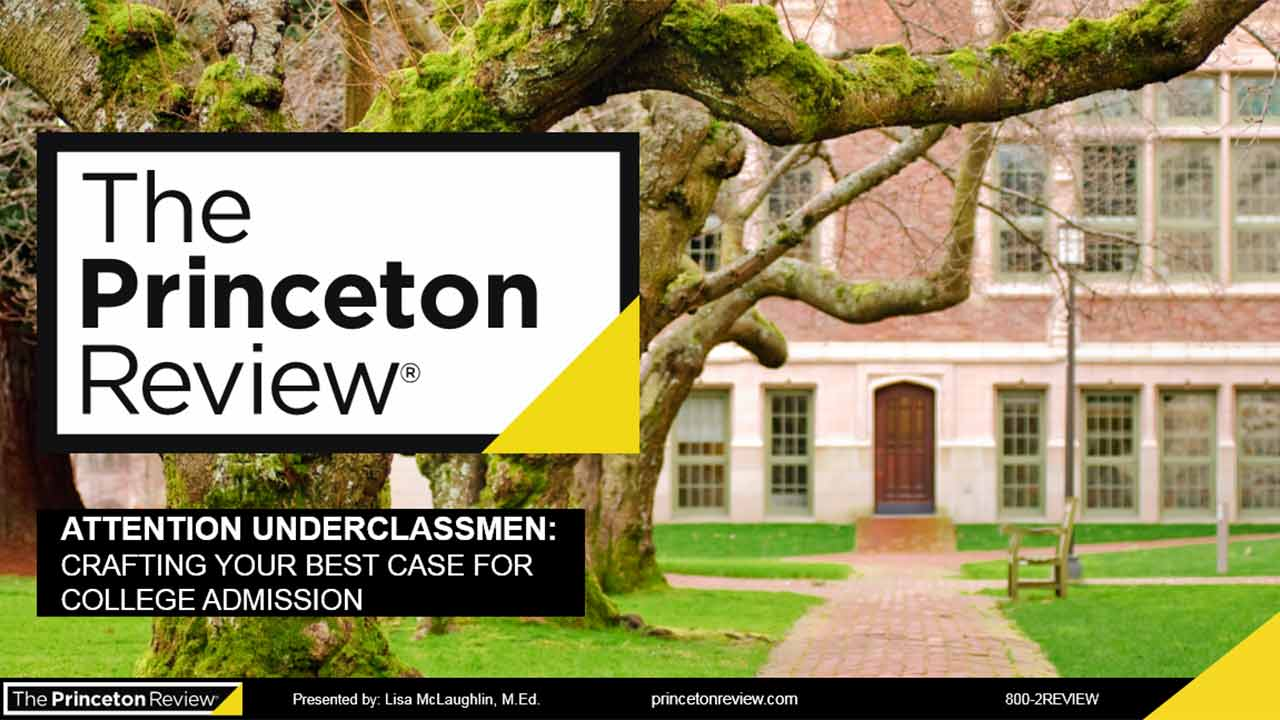 Attention Underclassman Crafting Your Best Case for College Admission  webinar